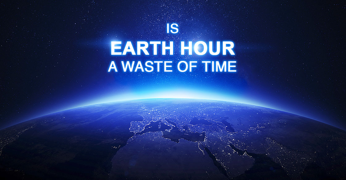 Is Earth Hour A Waste of Time_Geekswipe_Res_1